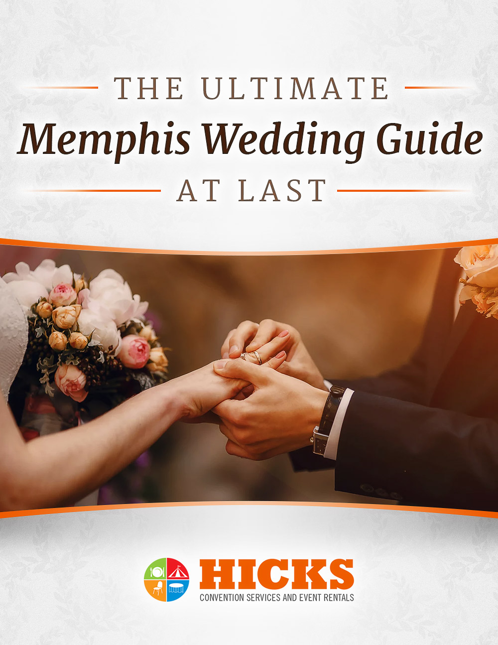 The Ultimate Memphis Wedding Guide by Hicks Conventions